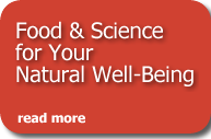 Food & Science for Your Natural Well-Being